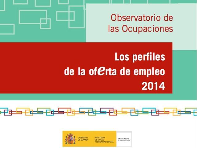 Estudio Perfiles de la Oferta de Empleo 2014