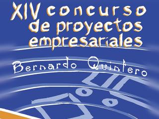 XIV Concurso de Proyectos Empresariales 'Bernardo Quintero'