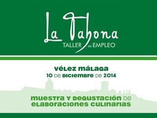 """Muestra y degustación de elaboraciones culinarias  del Taller de Empleo """"La Tahona"""""""